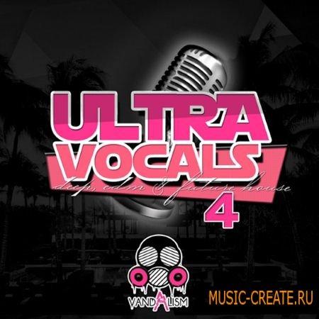 Vandalism - Ultra Vocals 4 (WAV) - вокальные сэмплы