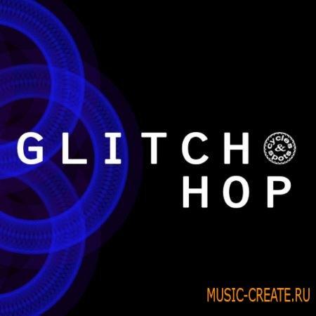 Cycles and Spots - Glitch Hop (WAV) - сэмплы Glitch Hop