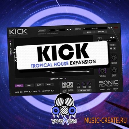 Vandalism - KICK Tropical House Expansion (WAV Sonic Academy KICK 1.1)