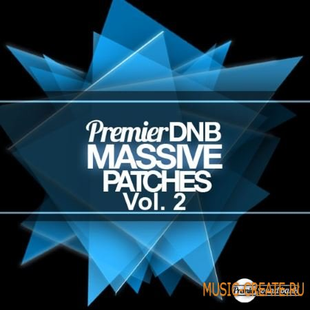 Premier Sound Bank - Premier DnB Massive Patches Vol 2 For Ni MASSiVE (NMSV)