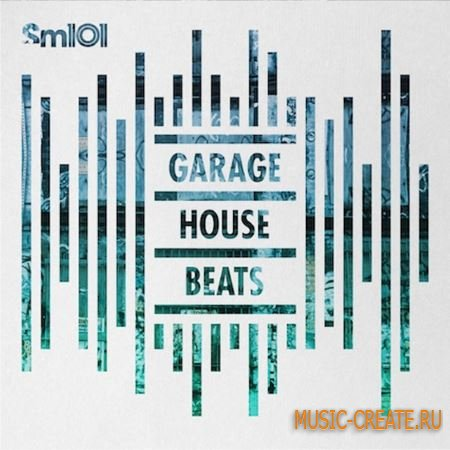 SM101 - MIDI Elements Garage House Beats (MULTiFORMAT) - сэмплы UK Garage, Old School House