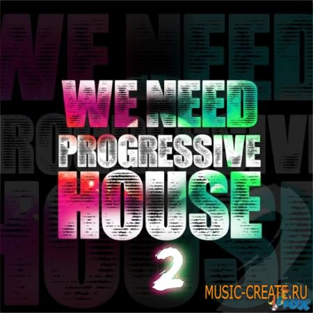 Fox Samples - We Need Progressive House 2 (WAV MIDI) - сэмплы Progressive House