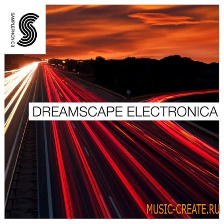 Samplephonics - Dreamscape Electronica (ACiD WAV) - сэмплы Chillwave, Ambient Electronica
