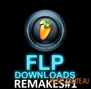 REMAKES#1 (Fl studio remake)