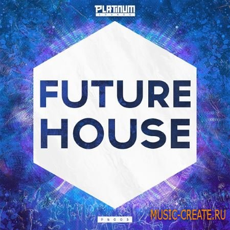 Platinum Sounds - Future House 2015 (WAV MiDi) - сэмплы Future House