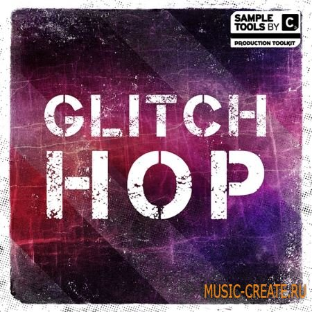 Sample Tools by CR2 - Glitch Hop (WAV MiDi Massive Serum TUTORiAL) - сэмплы Glitch Hop