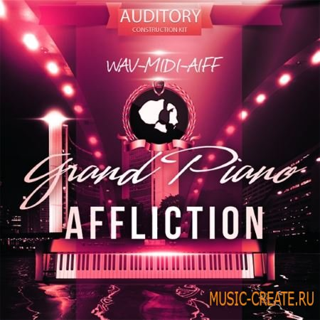 Auditory - Grand Piano Affliction (WAV MiDi AiFF) - сэмплы фортепиано