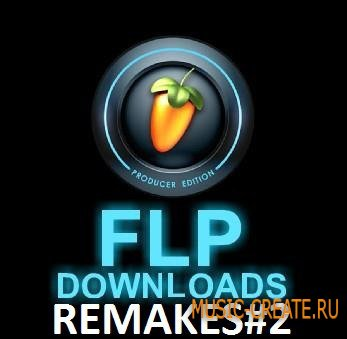 REMAKES#2 (Fl studio remake)