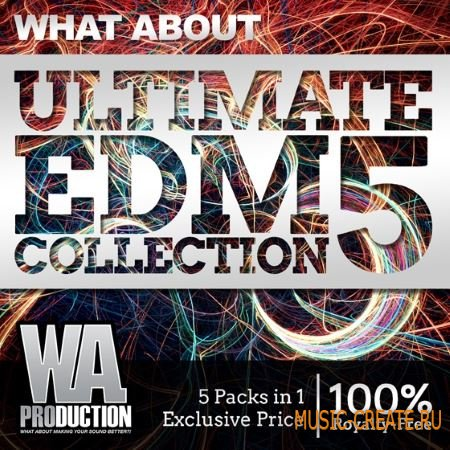W.A Production - What About Ultimate EDM Collection Vol.5 (WAV MiDi) - сэмплы EDM