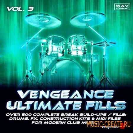 reFX Vengeance Ultimate Fills Vol 3 (WAV) - сэмплы драм грувы / филлы