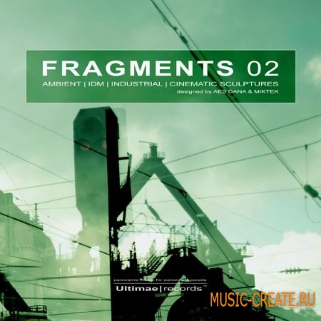 Loopmasters - Fragments 02 (MULTiFORMAT) - сэмплы Ambient, DnB, Downtempo, IDM, Electronica