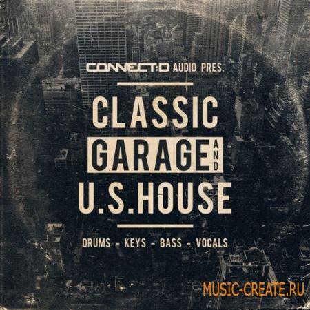 CONNECTD Audio - Classic Garage And U.S House (WAV MiDi) - сэмплы Garage, U.S House