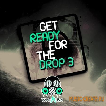 Vandalism - Get Ready For The Drop 3 (WAV) - звуковые эффекты