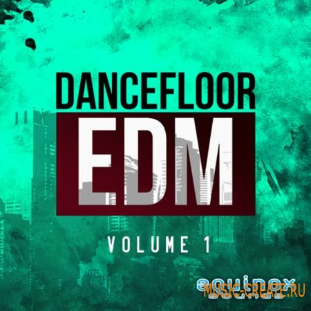 Equinox Sounds - Dancefloor EDM Vol 1 (WAV MIDI) - сэмплы Progressive House, EDM