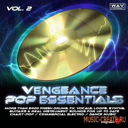 reFX - Vengeance Pop Essentials Vol.2 (WAV MiDi) - сэмплы Pop