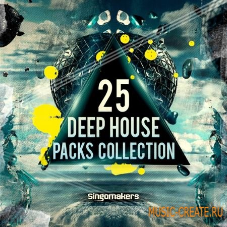 Singomakers - 25 Deep House Packs Collection (MULTiFORMAT) - сэмплы Deep House