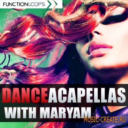 Function Loops - Dance Acapellas With Maryam (WAV MiDi) - акапеллы