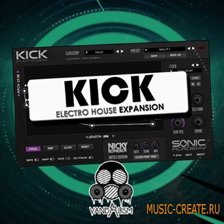Vandalism - KICK Electro House Expansion For SONiC ACADEMY KICK (WAV AiFF PRESET)
