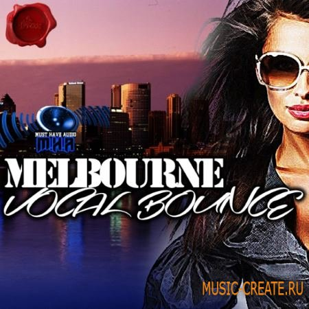Fox Samples - Must Have Melbourne Vocal Bounce (WAV MiDi) - сэмплы Melbourne Bounce