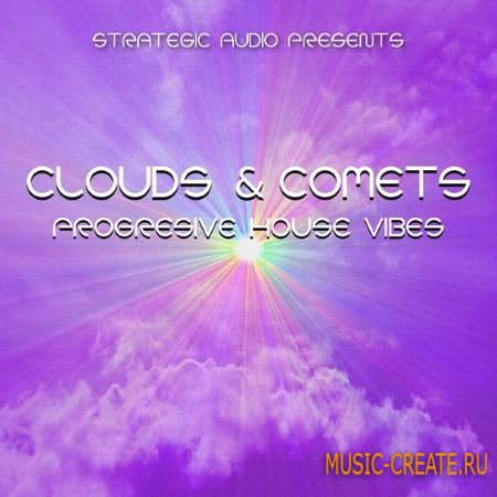 Strategic Audio - Clouds and Comets Progressive House Vibes (WAV MiDi FLP) - сэмплы Progressive House