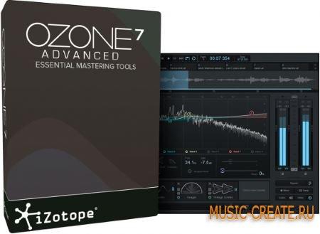 iZotope - Ozone 7 Advanced v7.00 WIN / MAC (Team R2R/Chaos) - плагин для мастеринга