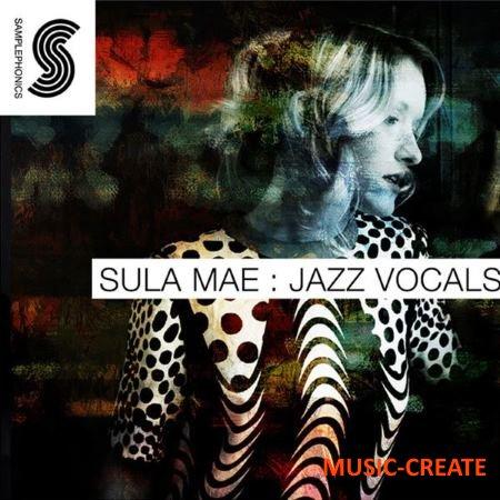 Samplephonics - Sula Mae Jazz Vocals (MULTiFORMAT) - вокальные сэмплы