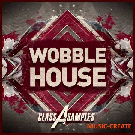 Class A Samples - Wobble House (WAV MiDi Ni Massive SERUM TUTORiAL) - сэмплы House