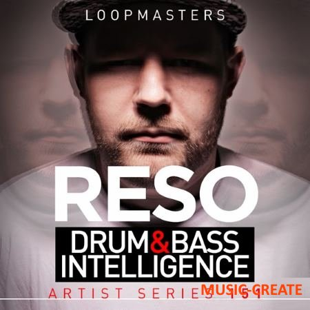 Loopmasters - Reso - Drum and Bass Intelligence (MULTiFORMAT) - сэмплы Drum and Bass
