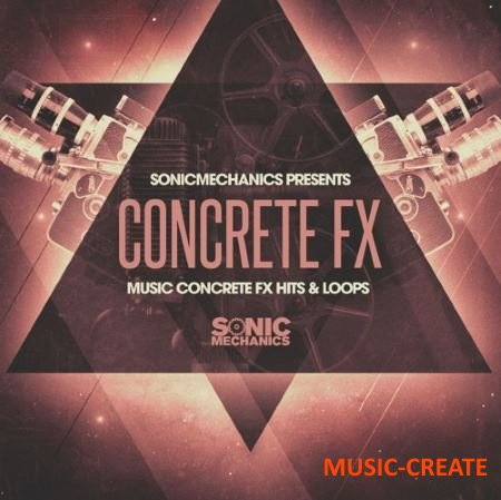 Sonic Mechanics - Music Concrete FX (WAV) - звуковые эффекты