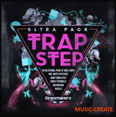 Singomakers - Trapstep Ultra Pack (MULTiFORMAT) - сэмплы Trap, Twerk, Trapstep, Dubstep, Hip Hop