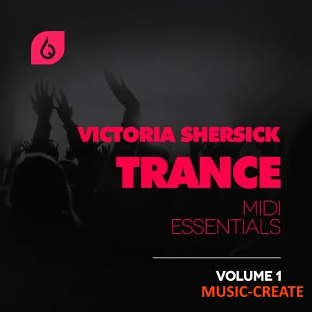 Freshly Squeezed Samples - Shersick and Sherlock Trance MiDi Essentials Vol.1 (WAV MiDi FLP Massive Spire Sylenth1) - звуки Trance