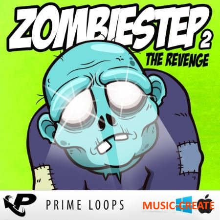Prime Loops - Zombiestep 2 The Revenge (ACiD WAV) - сэмплы Dubstep