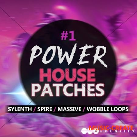 Audentity - #1 Power House Patches (WAV Sylenth Massive SPiRE Patches) - сэмплы Wobble House, Power House, Future House, Classic House, EDM