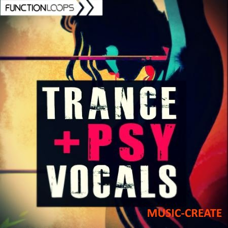 Function Loops  - Trance And Psy Vocals (WAV) - вокальные сэмплы