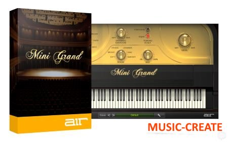 AIR Music Tech - Mini Grand v1.2.7 WIN (Team AudioUTOPiA) - виртуальный фортепиано