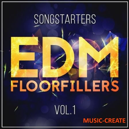 Mainroom Warehouse - EDM Floorfillers Songstarters Vol 1 (WAV MiDi) - сэмплы EDM