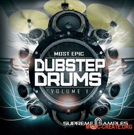 Supreme Samples - Most Epic Dubstep Drums (WAV) - сэмплы Dubstep