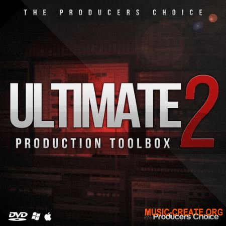 The Producers Choice - Ultimate Production Toolbox 2 (MULTiFORMAT) - ������ Hip Hop