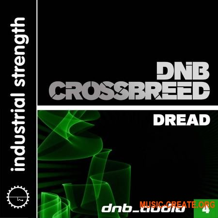 Industrial Strength - DnB Audio DnB Crossbreed Dread (WAV) - ������ DnB
