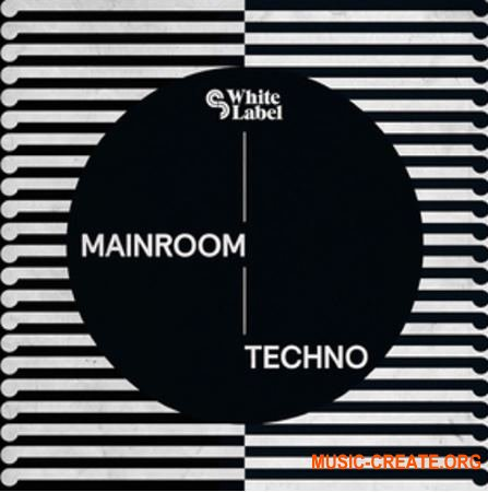 SM White Label - Mainroom Techno (WAV REX AiFF) - сэмплы Techno