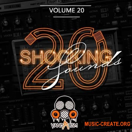 Vandalism -Shocking Sounds 20 (Sylenth1 presets)