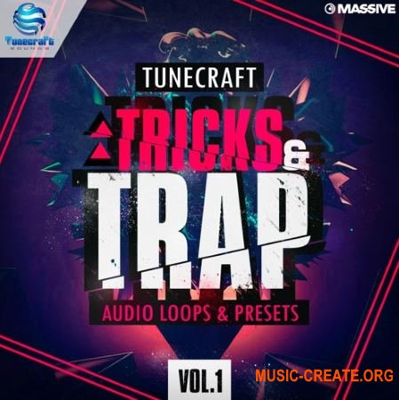 Tunecraft Sounds - Tricks And Trap Vol 1 (WAV MiDi Massive) - сэмплы Trap