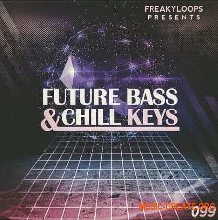 Freaky Loops - Future Bass and Chill Keys (WAV) - сэмплы синтезаторов