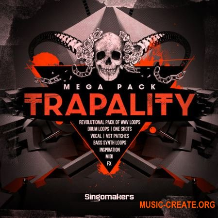 Singomakers - Trapality (MULTiFORMAT) - сэмплы Trap