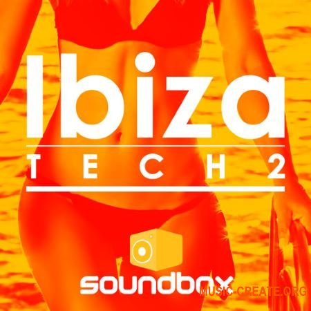 Soundbox - Ibiza Tech 2 (WAV) - сэмплы House, Techno, Tech House, Minimal, Deep House