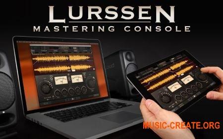 IK Multimedia Lurssen Mastering Console v1.1.0 64bit WIN OSX (Team R2R) - плагин для мастеринга