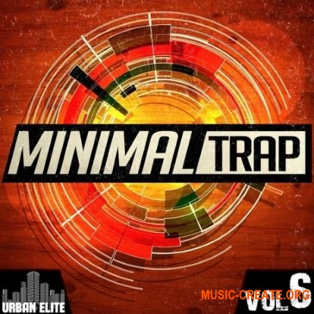 Urban Elite - Minimal Trap Vol 6 (ACiD WAV MiDi) - сэмплы Trap
