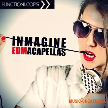 Function Loops - Inmagine EDM Acapellas (WAV MiDi) - акапеллы