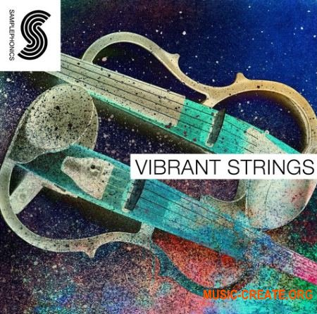 Samplephonics - Vibrant Strings (MULTiFORMAT) - сэмплы струнных