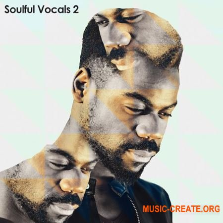 Sample Magic - Soulful Vocals 2 (WAV) - вокальные сэмплы